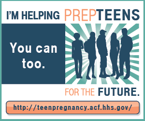 I'm Helping Prep Teens for the Future; you can too. Go to http://teenpregnancy.acf.hhs.gov.